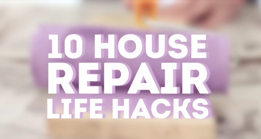 Easy Life Hacks -10 House Repair Hacks